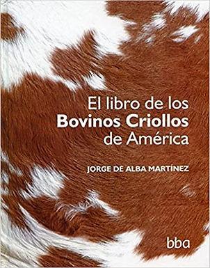 El libro de los bovinos criollos de America
