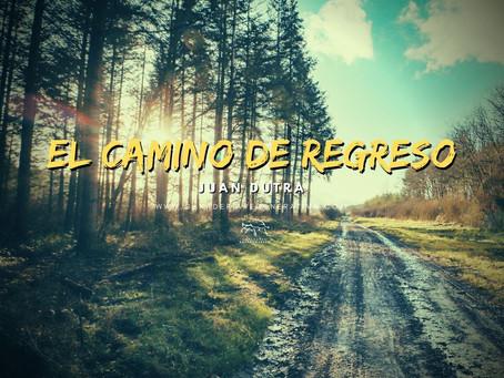 El Camino de Regreso
