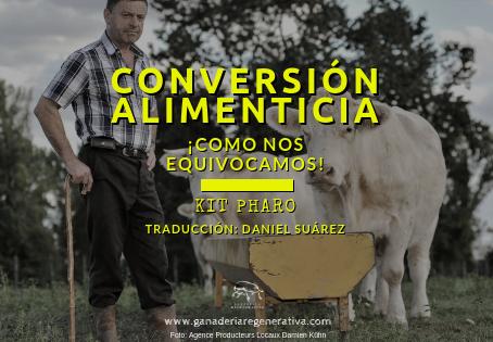 Conversión alimenticia – ¡Cómo nos equivocamos!