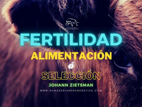 Fertilidad: ¿alimentación o selección?