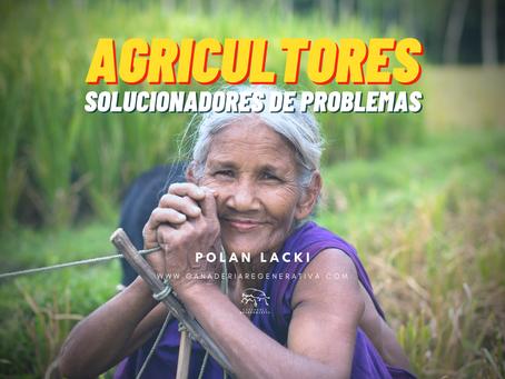 Agricultores: solucionadores de problemas