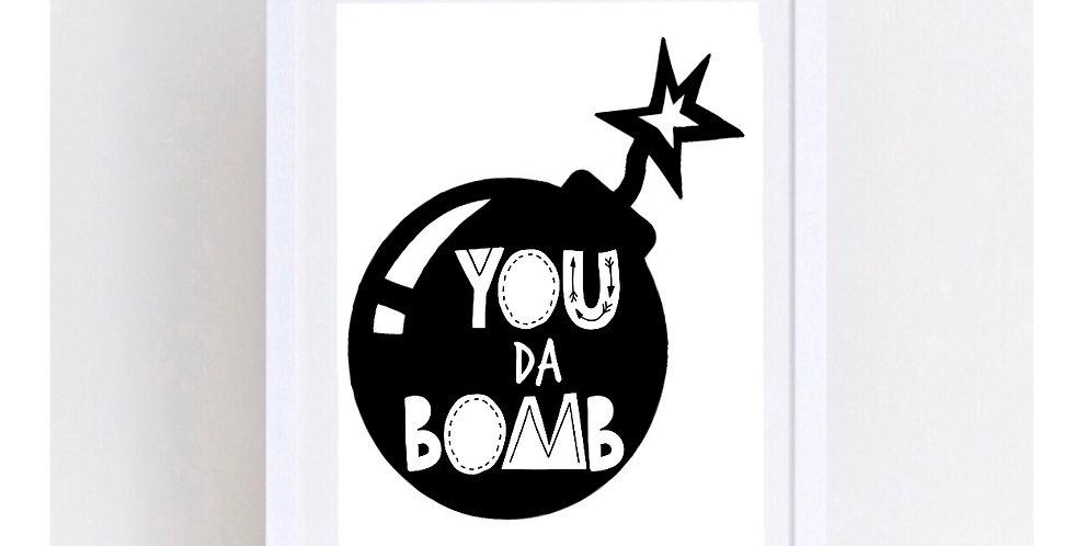 YOU DA BOMB