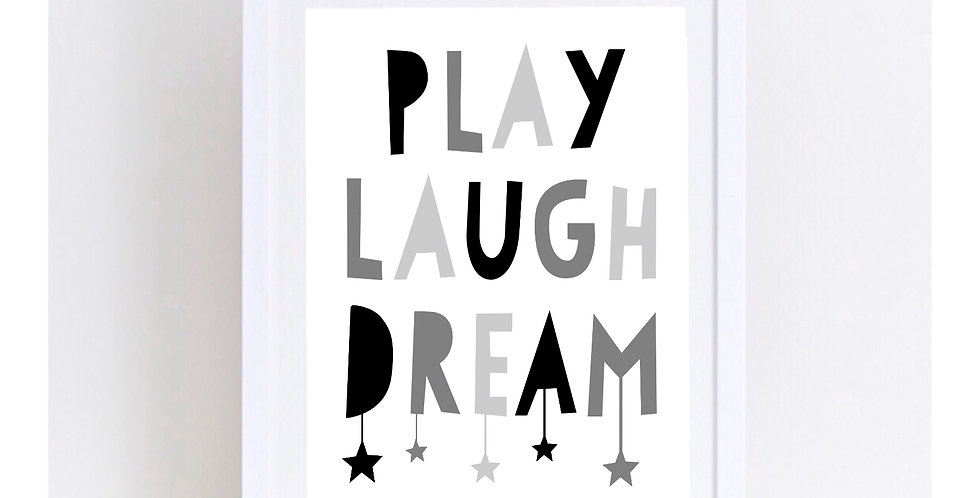 PLAY LAUGH DREAM