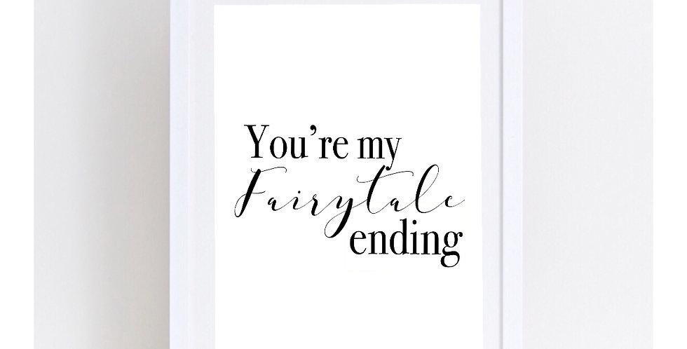 YOUR MY FAIRYTALE ENDING