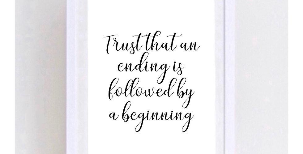 TRUST THAT AN ENDING