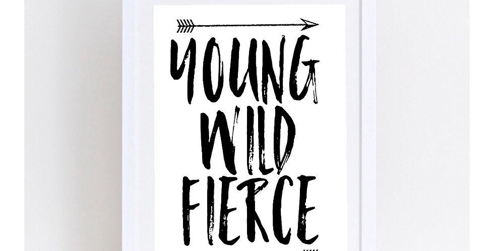 YOUNG WILD FIERCE