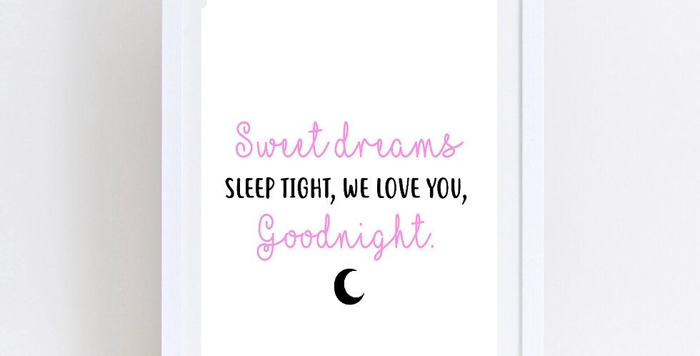 SWEET DREAMS - GOODNIGHT