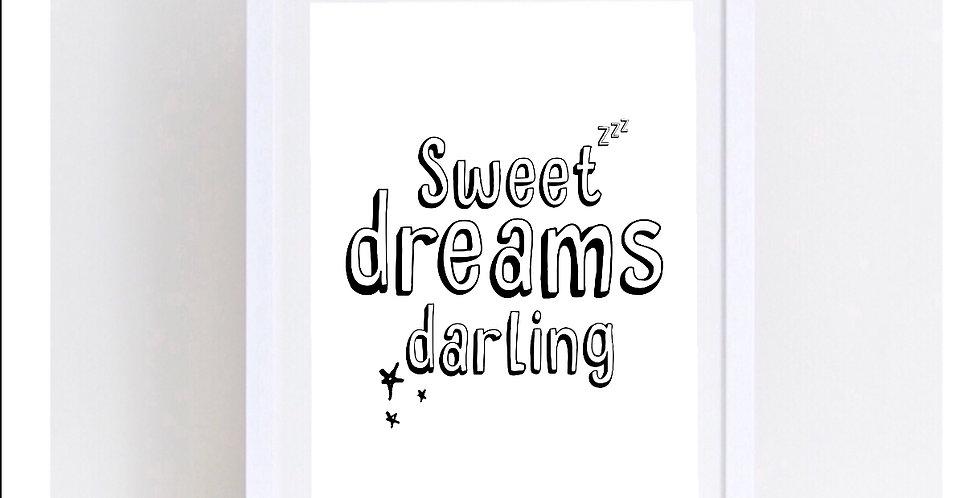 SWEET DREAMS DARLING