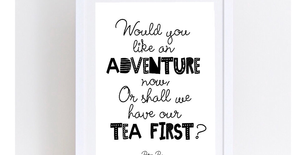 ADVENTURE OR TEA