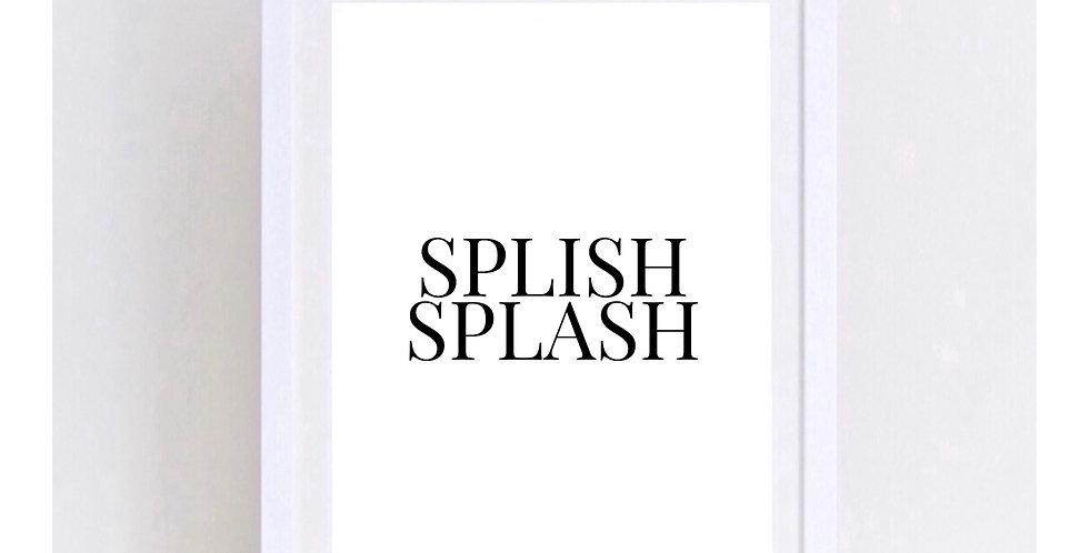SPLISH SPLASH 2