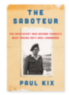 The Saboteur by Paul Kix.
