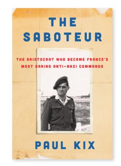 The Saboteur by Paul Kix.