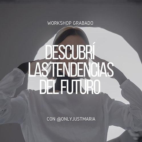WORKSHOP - LAS MACRO TENDENCIAS DEL FUTURO