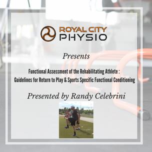 Workshop Announcement: Randy Celebrini - Functional Assessment of the Rehabilitating Athlete