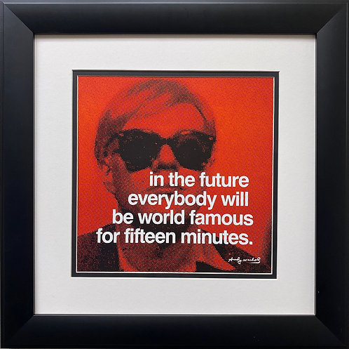 "Andy Warhol "" In the Future Everybody Will be World Famous..."" Art Litho NEW"