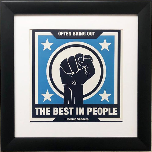 "Bernie Sanders ""Often Bring Out the Best in People"" Political Framed Art"