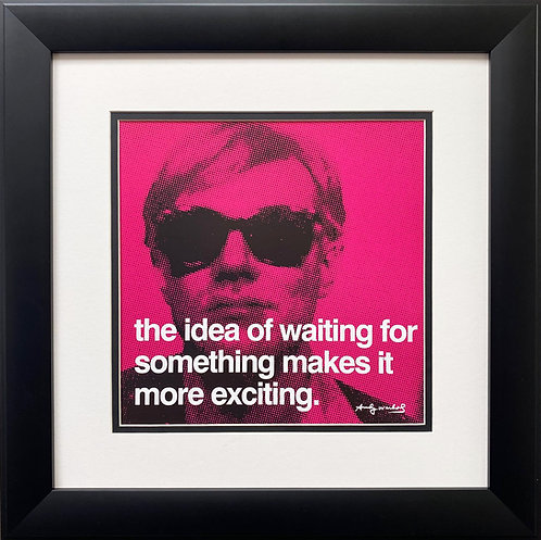 "Andy Warhol ""The Idea of Waiting for Something Makes it More Exciting"" Art"