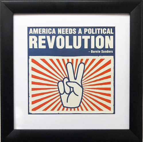 "Bernie Sanders ""America Needs a Political Revolution"" Framed Art Print"