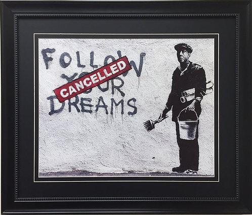 """Banksy """"Follow Your Dreams"""""""