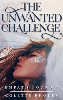 The Unwanted Challenge