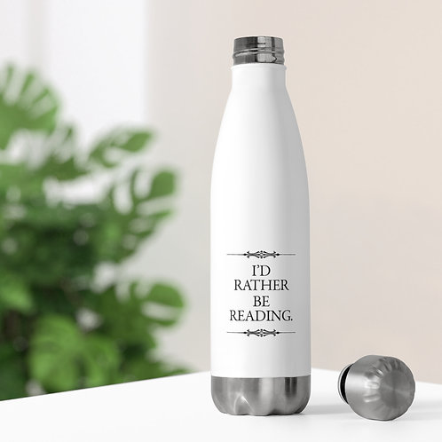 I'd Rather Be Reading Insulated Bottle