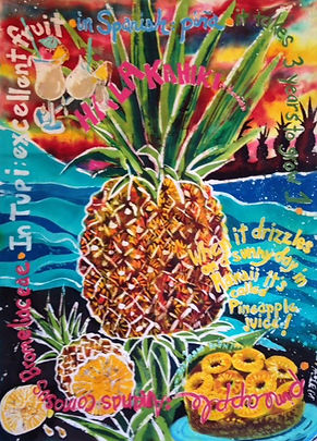 "Pineapple with Quotes Original Batik $2,100 39X51"""