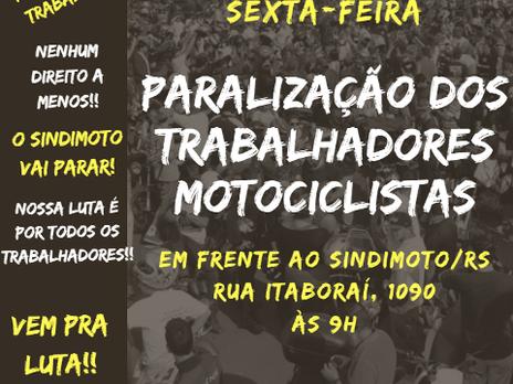 O SINDIMOTO-RS convida os trabalhadores em motocicleta do Rio Grande do Sul para a Greve Geral de 28