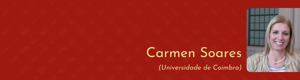 Carmen Soares (Universidade de Coimbra).
