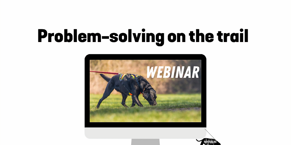 Problem-solving on the trail - Webinar