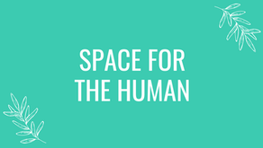 Space For The Human