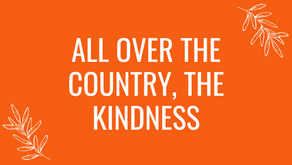 All Over The Country, The Kindness