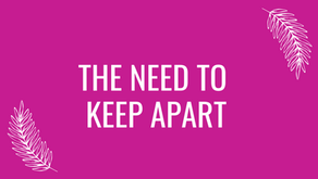 The Need To Keep Apart Is Bringing Us Together