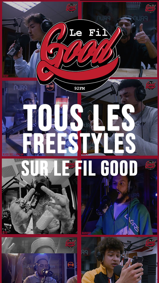 Freestyles Le Fil Good