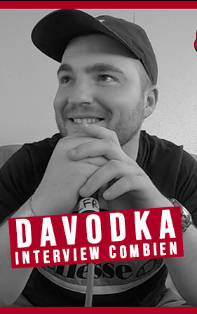 Davodka / Interview Combien