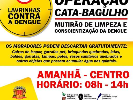 Operação Cata-Bagulho em Lavrinhas