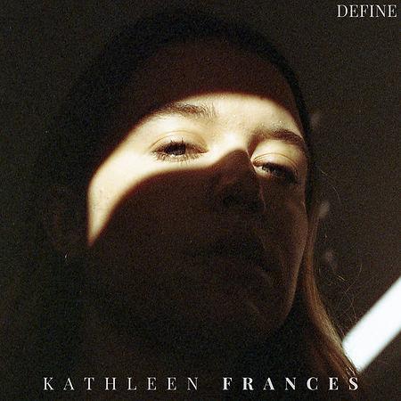 Music mastered at Middle Mastering Kathleen Frances Define