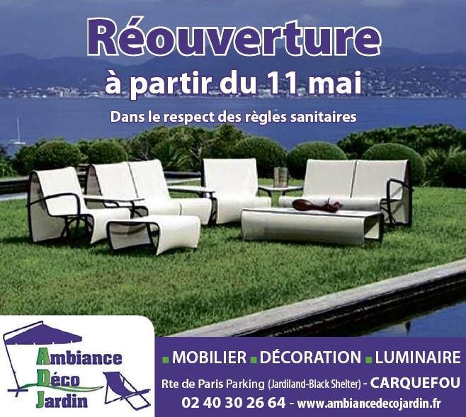 Ambiance Déco Jardin Loire Atlantique Carquefou Publicité déconfinement