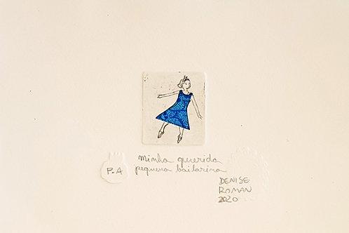 Minha Querida Pequena Bailarina - Artista Plástica Denise Roman