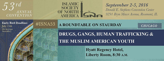 Roundtable at ISNA: Drugs, Gangs, and Human Trafficking