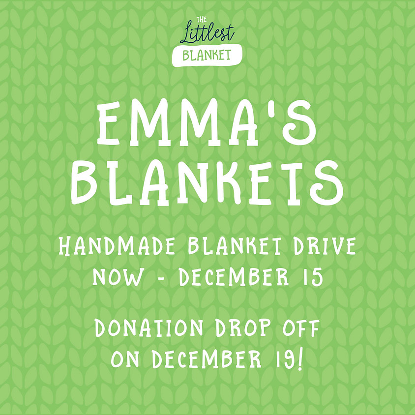 4th Annual Emma's Blanket Drive