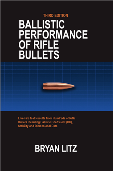 Ballistic Performance of Rifle Bullets 3rd Edition