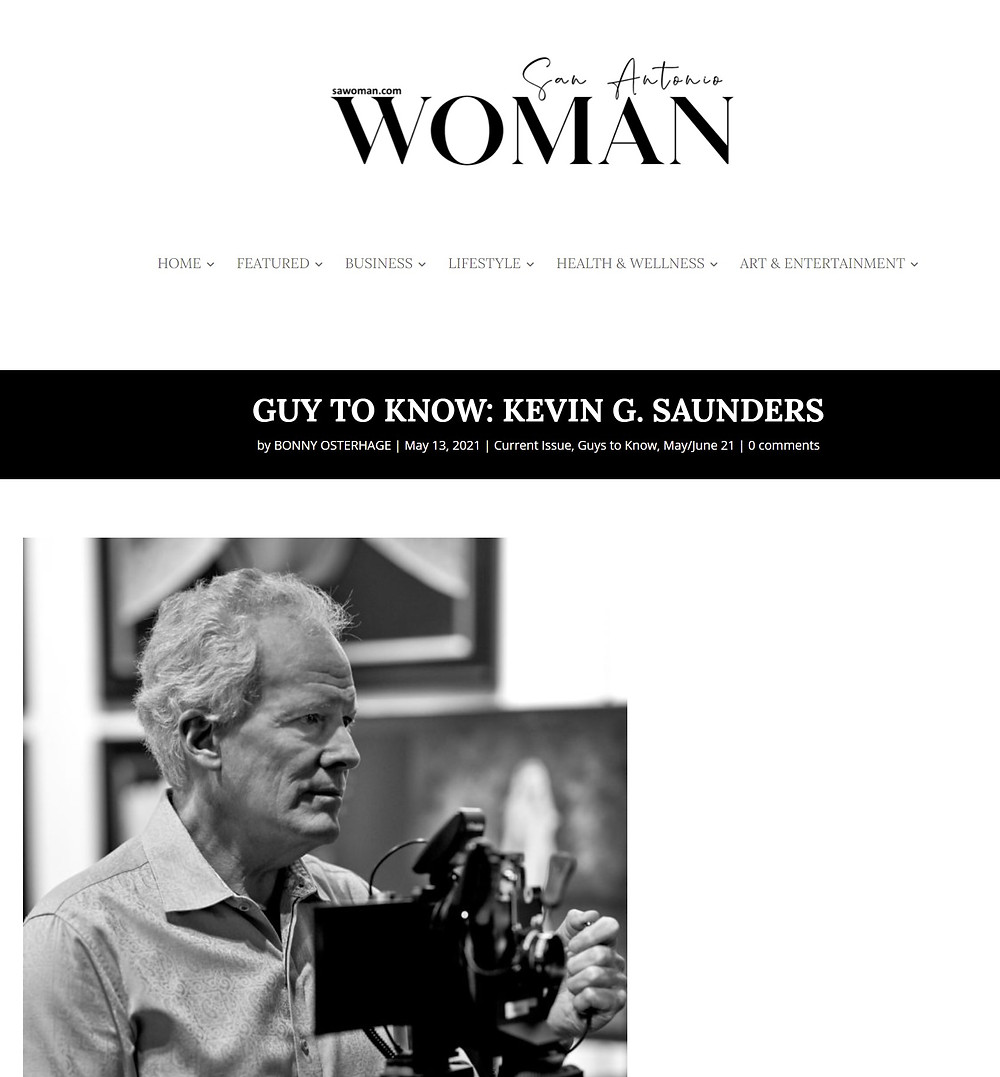 """Kevin G Saunders is featured in San Antonio Woman Magazine's May 2021 Issue as the """"Guy to Know""""."""