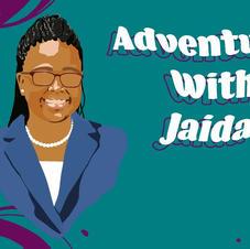 Adventures with Jaida