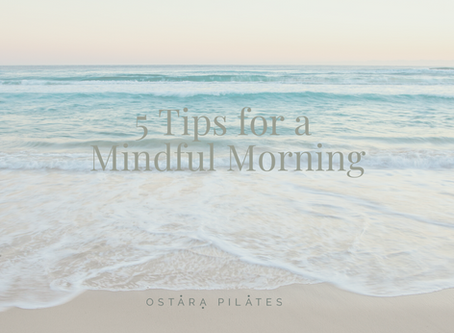 5 Tips for a Mindful Morning