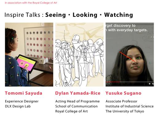 Inspire Talks: Seeing, Looking, Watching