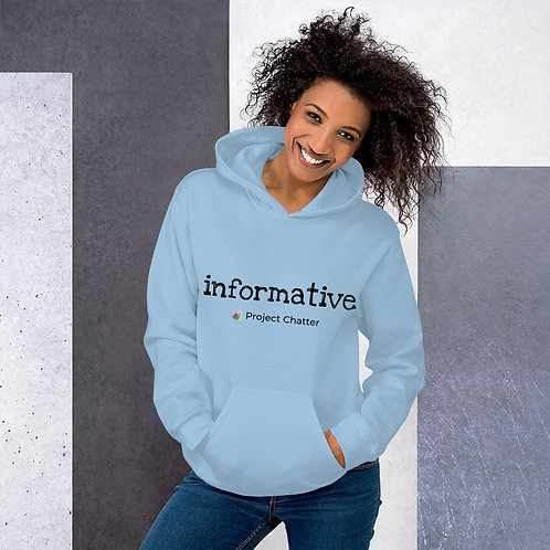 Unisex Hoodie Project Chatter Informative