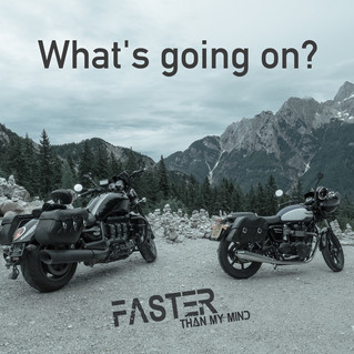 "What's going on? ""Faster Than My Mind"" Podcast"
