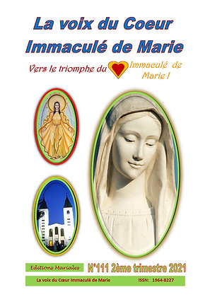 """Revue """" La voix du Coeur Immaculé de Marie"""" 2ème  trimestre 2021"""