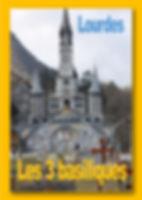Lourdes3Basiliques.jpg