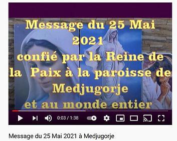 Message 25 Mai 2021 Medjugorje.JPG